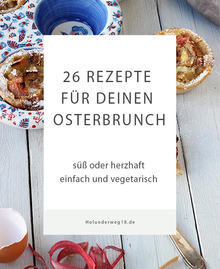 vegetarische und vegane Rezepte für den Osterbrunch und das Osterfrühstück