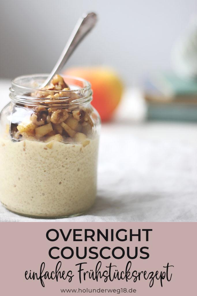 Frühstück einfach vorbereiten: Overnight Couscous mit Äpfeln und Walnüssen