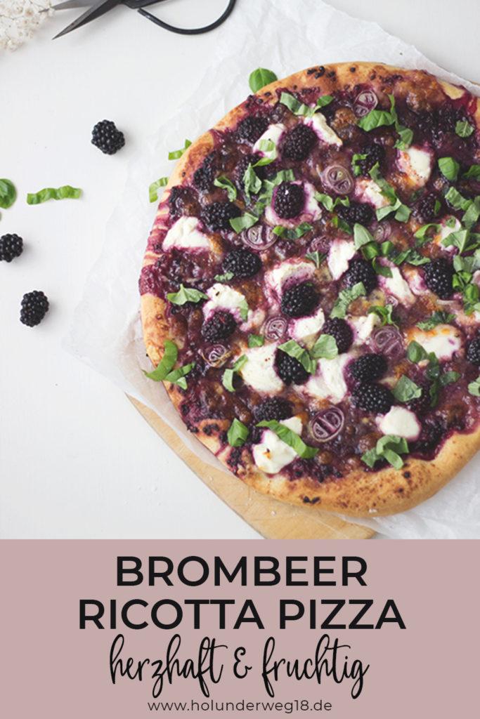 Vegetarische Pizza mit Brombeeren und Ricotta - ein besonderes Pizzarezept perfekt für den Sommer